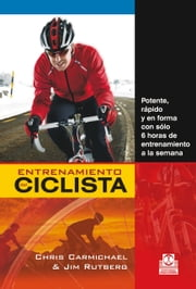 Entrenamiento del ciclista ebook by Chris Carmichael,Jim Rutberg