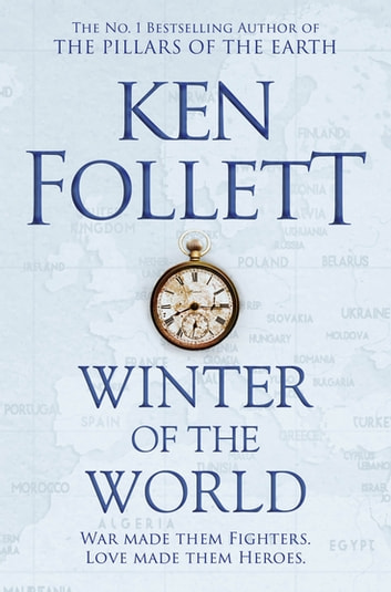 Winter of the World: The Century Trilogy 2 ebook by Ken Follett
