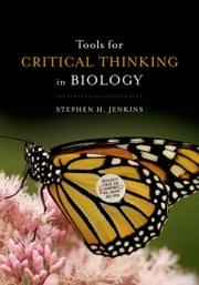 Tools for Critical Thinking in Biology ebook by Stephen H. Jenkins