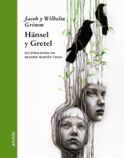 Hänsel y Gretel ebook by Wilhelm Grimm,Jacob Grimm