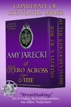 A Hero Across Time ebook by Amy Jarecki