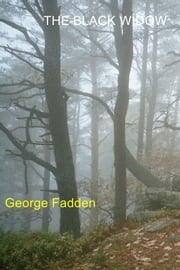 The Black Widow ebook by George Fadden