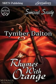 Rhymes with Orange ebook by Tymber Dalton