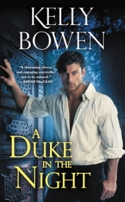 A Duke in the Night ebook by Kelly Bowen