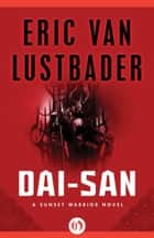 Dai-San ebook by Eric V Lustbader