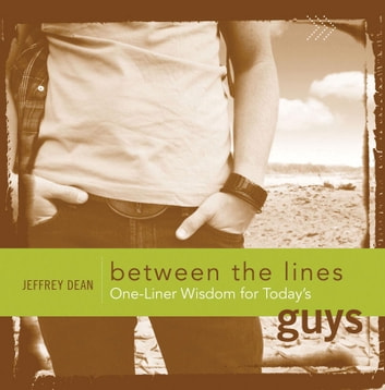 One-Liner Wisdom for Today's Guys ebook by Jeffrey Dean