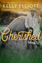 Cherished - Wanted, #4 ebook by Kelly Elliott
