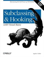 Subclassing and Hooking with Visual Basic ebook by Stephen Teilhet