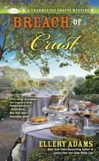 Breach of Crust ebook by Ellery Adams