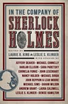 In the Company of Sherlock Holmes ebook by King Laurie R.