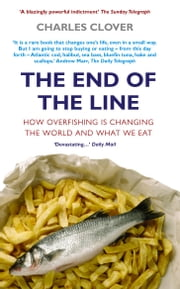 The End Of The Line ebook by Charles Clover