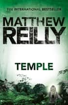 Temple ebook by Matthew Reilly