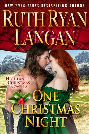 One Christmas Night (A Highlander Christmas Novella) ebook by Ruth Ryan Langan