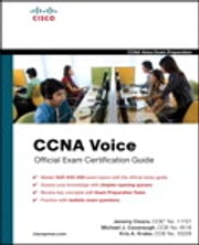 CCNA Voice Official Exam Certification Guide (640-460 IIUC) ebook by Jeremy Cioara,Michael J. Cavanaugh,Kris A. Krake