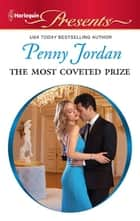 The Most Coveted Prize ebook by Penny Jordan