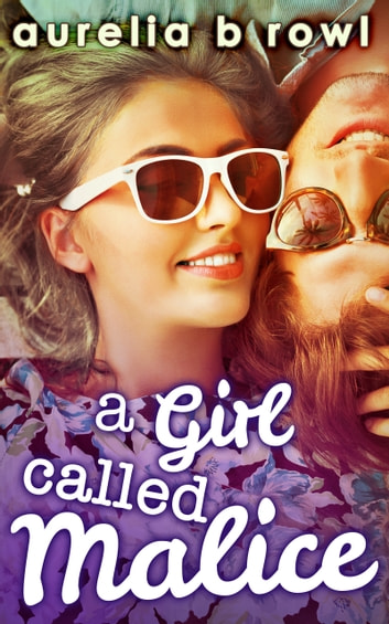 A Girl Called Malice (Facing the Music, Book 2) ebook by Aurelia B. Rowl