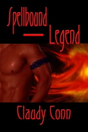 Spellbound-Legend ebook by Claudy Conn