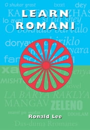 Learn Romani - Das-duma Rromanes ebook by Ronald Lee