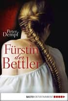 Fürstin der Bettler ebook by Peter Dempf