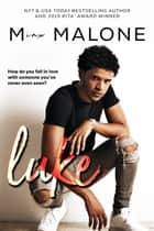 Luke ebook by M. Malone