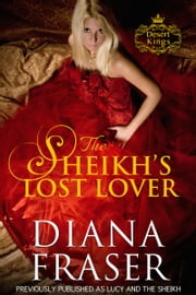 The Sheikh's Lost Lover ebook by Diana Fraser