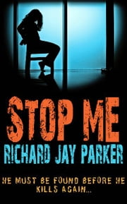 Stop Me ebook by Richard  Jay Parker,Richard Jay Parker