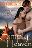 Simply Heaven (A Historical Western Romance)
