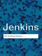 Rethinking History ebook by Keith Jenkins