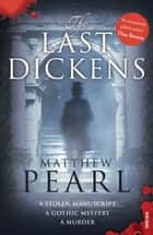 The Last Dickens ebook by Matthew Pearl