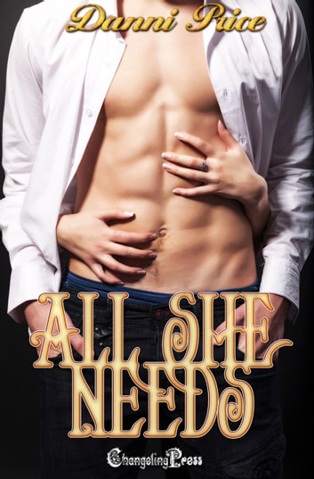 All She Needs ebook by Danni Price