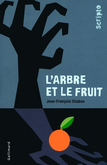 L'arbre et le fruit eBook by Jean-François Chabas