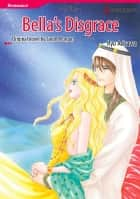 BELLA'S DISGRACE - Harlequin Comics ebook by Sarah Morgan, Ryo Arisawa