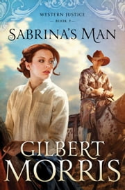Sabrina's Man ebook by Gilbert Morris