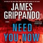 Need You Now audiobook by