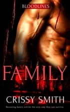 Family ebook by Crissy Smith