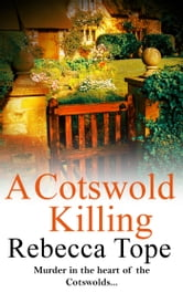 A Cotswold Killing ebook by Rebecca Tope