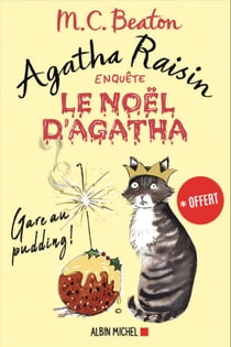 Le Noël d'Agatha - nouvelle inédite Agatha Raisin - Gare au pudding ! ebook by M. C. Beaton