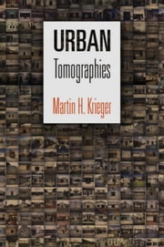 Urban Tomographies ebook by Krieger, Martin H.