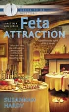 Feta Attraction ebook by Susannah Hardy