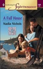 A Full House ebook by Nadia Nichols