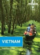 Moon Vietnam ebook by Dana Filek-Gibson