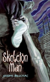 Skeleton Man ebook by Joseph Bruchac