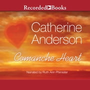 Comanche Heart audiobook by Catherine Anderson