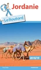Guide du Routard Jordanie 2018/19 ebook by Collectif