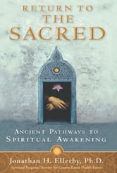 Return To The Sacred ebook by Jonathan Ellerby