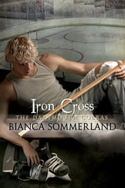 Iron Cross - The Dartmouth Cobras #6 ebook by Bianca Sommerland