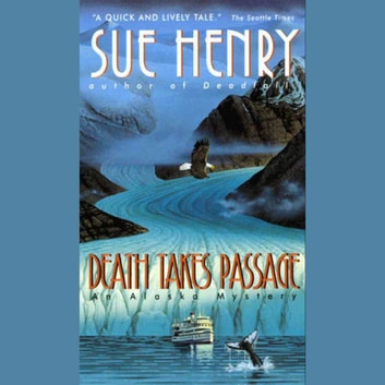 Death Takes Passage audiobook by Sue Henry