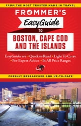 Frommer's EasyGuide to Boston, Cape Cod and the Islands ebook by Laura M. Reckford,Marie Morris