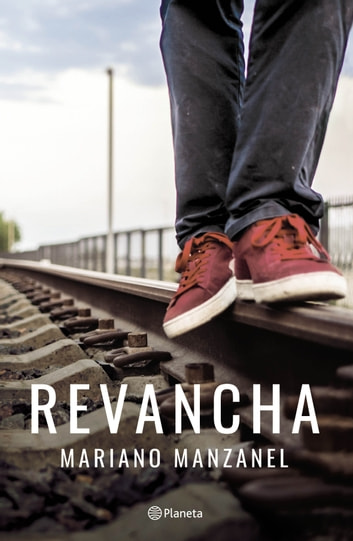 Revancha eBook by Mariano Oscar Manzanel
