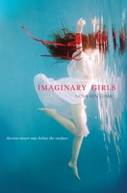 Imaginary Girls ebook by Nova Ren Suma